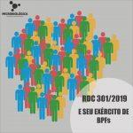 RDC 301/2019 E SEU EXÉRCITO DE BPFs